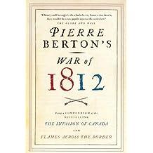 Pierre Berton's War of 1812 (English Edition)