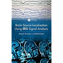 Brain Source Localization Using EEG Signal Analysis (English Edition)