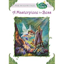 Disney Fairies:  A Masterpiece for Bess (Disney Chapter Book (ebook)) (English Edition)