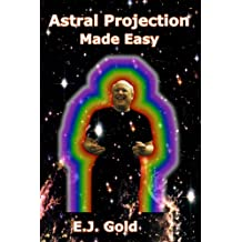 Astral Projection Made Easy (English Edition)