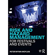 Risk and Hazard Management for Festivals and Events (English Edition)