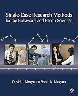 """Single-Case Research Methods for the Behavioral and Health Sciences (NULL) (English Edition)"",作者:[Morgan, David L., Morgan, Robin K.]"