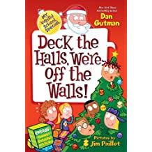 My Weird School Special: Deck the Halls, We're Off the Walls! (English Edition)