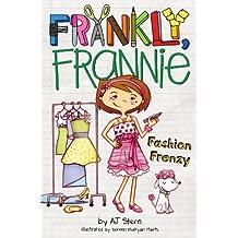 Fashion Frenzy (Frankly, Frannie Book 6) (English Edition)