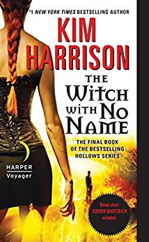 """""""The Witch with No Name (The Hollows Book 13) (English Edition)"""",作者:[Harrison, Kim]"""