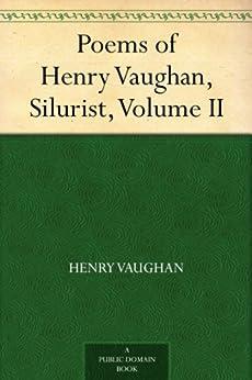 """Poems of Henry Vaughan, Silurist, Volume II (English Edition)"",作者:[Vaughan,Henry]"