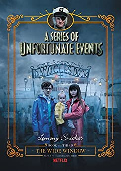 """""""A Series of Unfortunate Events #3: The Wide Window (English Edition)"""",作者:[Snicket, Lemony]"""