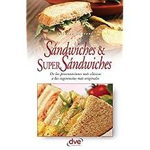 Sandwiches y super sandwiches (Spanish Edition)