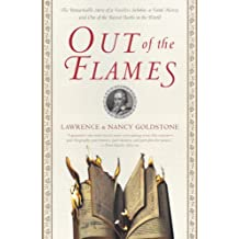 Out of the Flames: The Remarkable Story of a Fearless Scholar, a Fatal Heresy, and One of the Rarest Books in the World (English Edition)