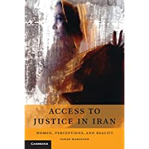 Access to Justice in Iran: Women, Perceptions, and Reality (English Edition)