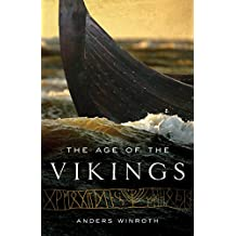 The Age of the Vikings (English Edition)