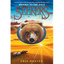 Seekers: Return to the Wild #5: The Burning Horizon (English Edition)
