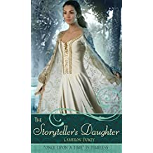 """The Storyteller's Daughter: A Retelling of """"The Arabian Nights"""" (Once upon a Time) (English Edition)"""