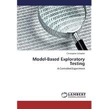 Model-Based Exploratory Testing