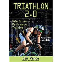 Triathlon 2.0: Data-Driven Performance Training (English Edition)