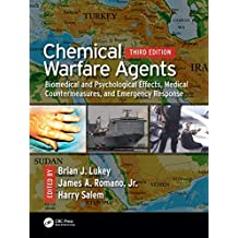 Chemical Warfare Agents: Biomedical and Psychological Effects, Medical Countermeasures, and  Emergency Response (English Edition)