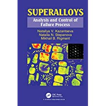 Superalloys: Analysis and Control of Failure Process (English Edition)