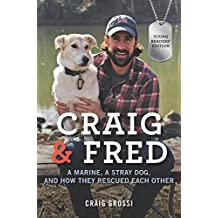 Craig & Fred Young Readers' Edition: A Marine, a Stray Dog, and How They Rescued Each Other (English Edition)