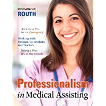 Professionalism in Medical Assisting (English Edition)