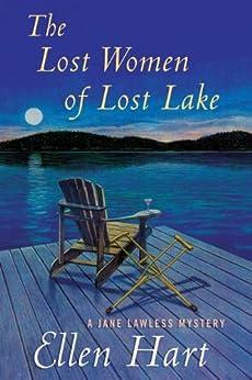 """""""The Lost Women of Lost Lake: A Jane Lawless Mystery (Jane Lawless Mysteries Series Book 19) (English Edition)"""",作者:[Hart, Ellen]"""