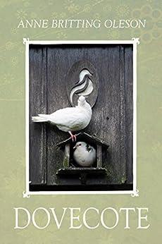 """""""Dovecote (English Edition)"""",作者:[Oleson, Anne Britting]"""