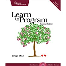 Learn to Program (Facets of Ruby) (English Edition)