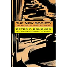 The New Society: The Anatomy of Industrial Order (English Edition)