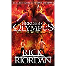 The House of Hades (Heroes of Olympus Book 4) (Heroes Of Olympus Series) (English Edition)