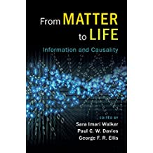From Matter to Life: Information and Causality (English Edition)