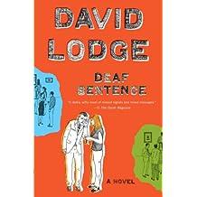 Deaf Sentence: A Novel (English Edition)