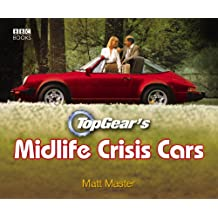 Top Gear's Midlife Crisis Cars (English Edition)
