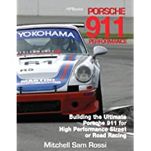Porsche 911 HP1489: Building the Ultimate  911 for High Performance Street or Road Racing (English Edition)