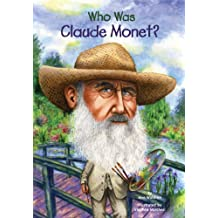 Who Was Claude Monet? (Who Was?) (English Edition)