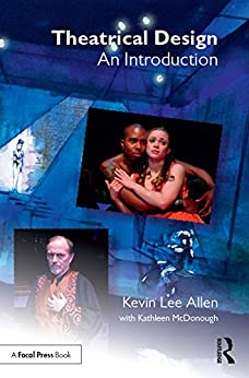 """Theatrical Design: An Introduction (English Edition)"",作者:[Allen, Kevin Lee]"