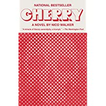 Cherry: A novel (English Edition)