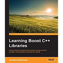 Learning Boost C++ Libraries (English Edition)