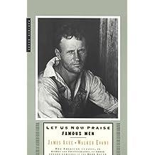 Let Us Now Praise Famous Men: Three Tenant Families (English Edition)