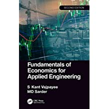 Fundamentals of Economics for Applied Engineering (English Edition)