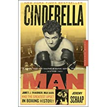 Cinderella Man: James J. Braddock, Max Baer, and the Greatest Upset in Boxing History (English Edition)
