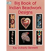 Big Book of Indian Beadwork Designs (Dover Needlework Series) (English Edition)