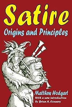 """Satire: Origins and Principles (English Edition)"",作者:[Hodgart,  Matthew]"