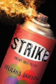 """Strike (English Edition)"",作者:[Dawson, Delilah S.]"