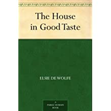 The House in Good Taste (English Edition)
