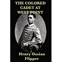 The Colored Cadet at West Point (English Edition)