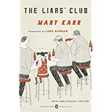 The Liars' Club: A Memoir (Penguin Classics Deluxe Edition) (English Edition)