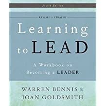 Learning to Lead: A Workbook on Becoming a Leader (English Edition)