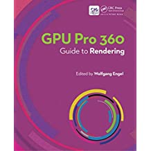 GPU Pro 360 Guide to Rendering (English Edition)