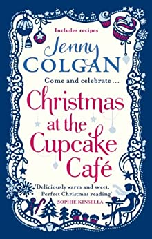 """Christmas at the Cupcake Café (Cupcake Cafe) (English Edition)"",作者:[Colgan, Jenny]"