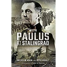 With Paulus at Stalingrad (English Edition)