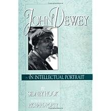John Dewey: An Intellectual Portrait (English Edition)